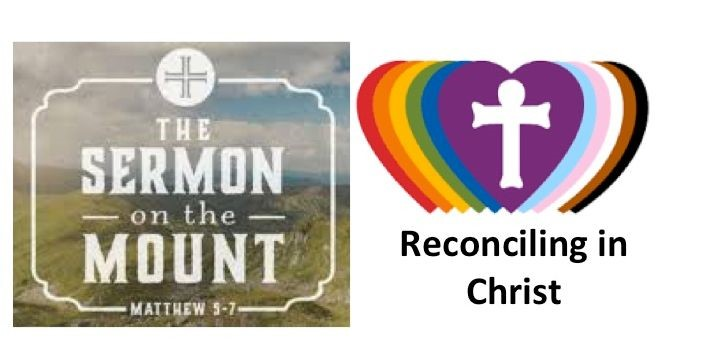 Feb. 7: Sermon on the Mount / Reconciling In Christ Sunday
