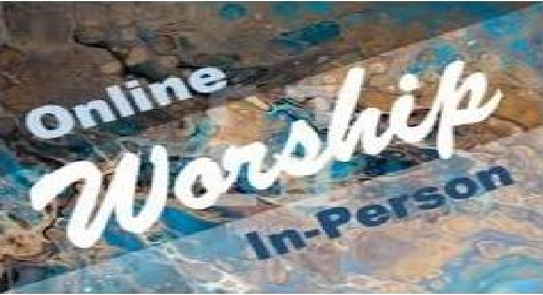 Worshiping In-Person AND Online